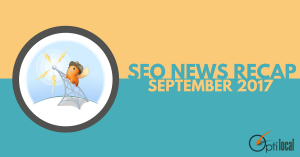 SEO News Recap – September 2017